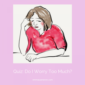 Do I worry too much? Quiz