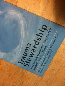 Trauma Stewardship. Self-care books for therapists
