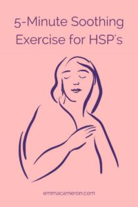 5-minute soothing exercise for HSP
