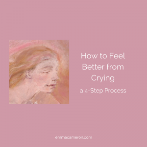 How to Feel Better From Crying – a 4-Step Process
