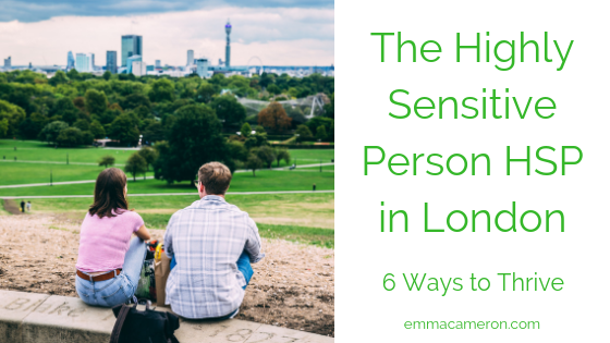 The Highly Sensitive Person HSP in London