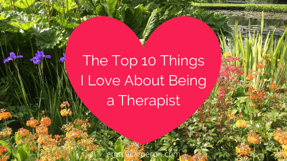 Top 10 things I love about being a therapist (image of heart over photograph of a garden)